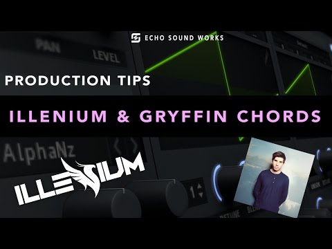 Illenium & Gryffin Chord Sounds Tutorial