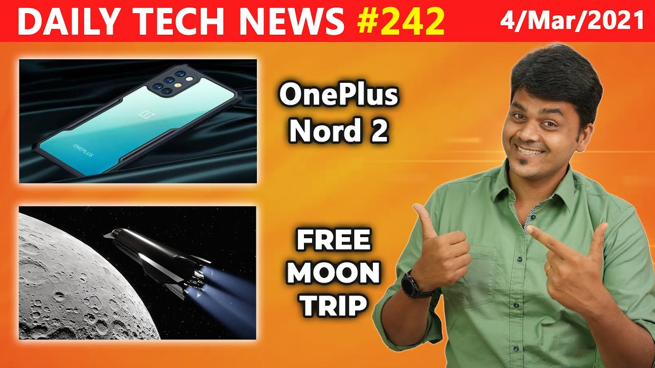 TTP 242 : OnePlus Nord 2 , Free trip to Moon, Redmi Note 10 launched, Apple Hearing Study
