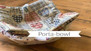 Porta-Bowl Para Não Queimar a Mão! (Excelente para Iniciantes na Costura)