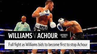 Full fight: Liam Williams v Karim Achour