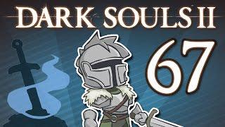 Dark Souls II - #67 - The Best DLC - Side Quest
