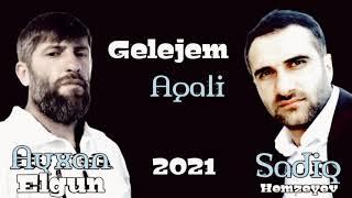 Sadiq Hemzeyev ft Ayxan Elgun - Genceye Gelejem Agali 2021 Resimi