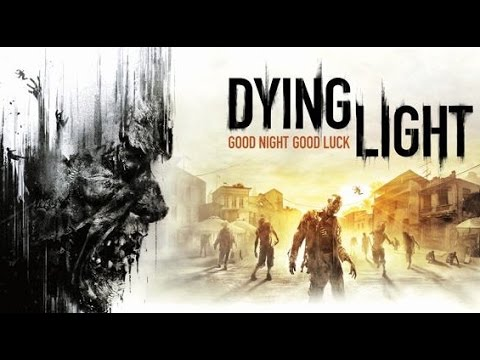 Dying Light - Part 8 (Walkthrough - PC)
