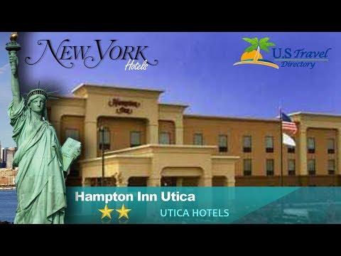 Hampton Inn Utica - Utica Hotels, New York