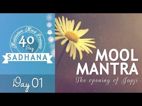Mool Mantra - Ik Onkar   Day 01 of 40 DAY SADHANA