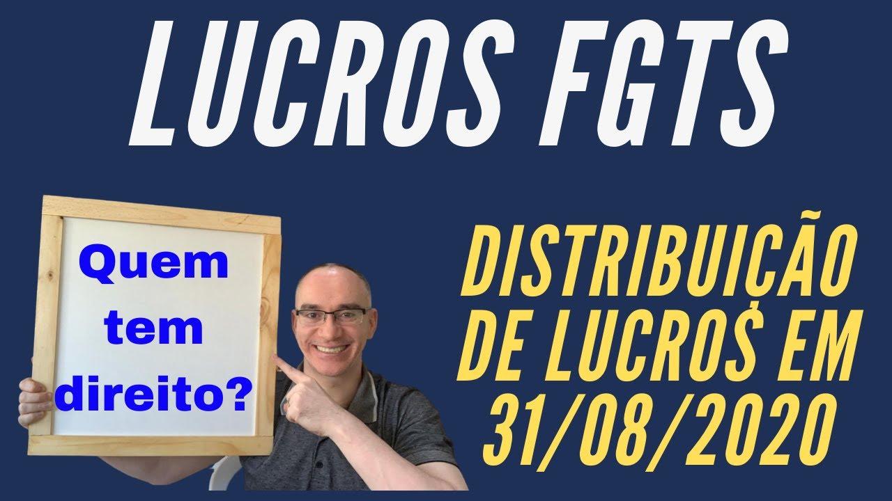 Lucros FGTS - Quem tem direito à distribuição de lucros do FGTS em 2020?