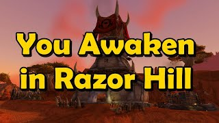 You Awaken in Razor Hill Part 01 - A World of Warcraft Funny Story