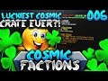 LUCKIEST COSMIC CRATE EVER?! | Minecraft FACTIONS #6 (CosmicPvP Ice Planet)