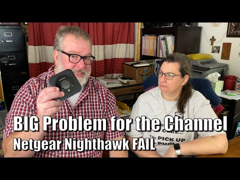 Big Problem For The Channel Netgear Nighthawk FAIL
