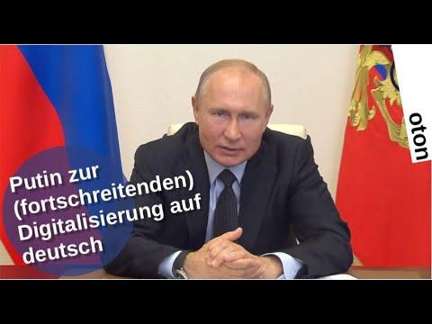 Putin über die (fortschreitende) Digitalisierung auf deutsch
