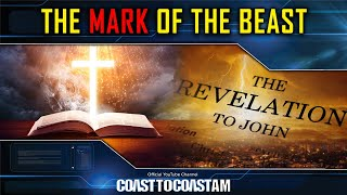 The Age of Chaos, The Book of Revelation, & The Mark of the Beast - COAST TO COAST AM 2021