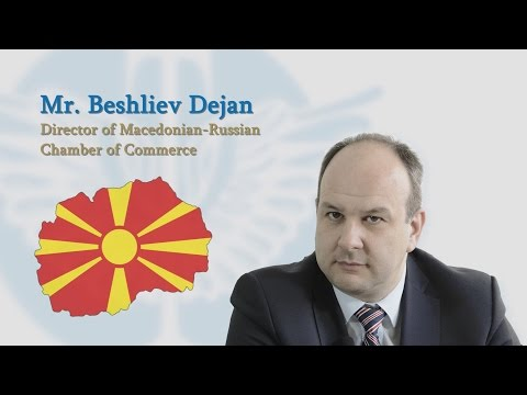 Interview with Mr. Beshliev Dejan, Director of Macedonian-Russian Chamber of Commerce