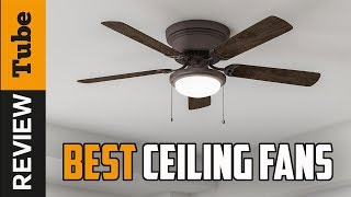 ✅Ceiling Fan: Best Ceiling Fans 2019 (Buying Guide)