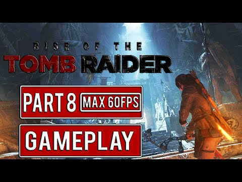 Rise of the Tomb Raider Walkthrough @Part 8   Action, Adventure PC-Game