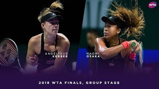 Angelique Kerber vs. Naomi Osaka | 2018 WTA Finals Singapore Round Robin | WTA Highlights
