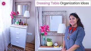 Dressing Table Organization Ideas (when you don't have one) / Jewellery and Makeup Organization