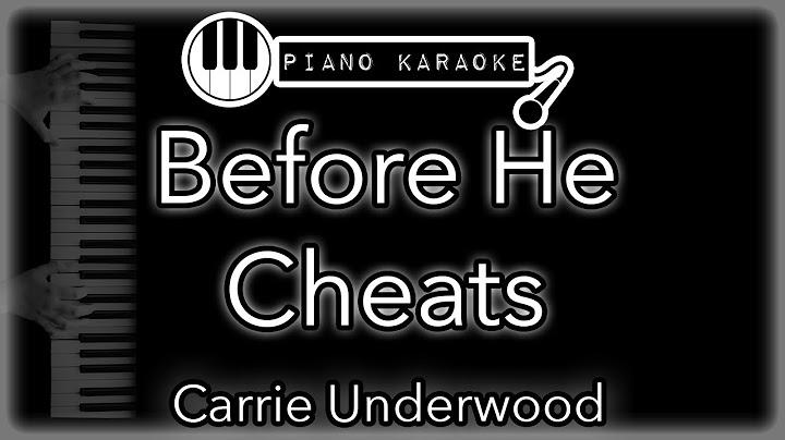 before he cheats  carrie underwood  piano karaoke instrumental