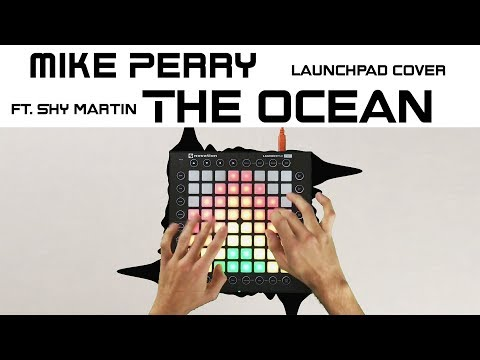 Mike Perry - The Ocean (Launchpad Cover)