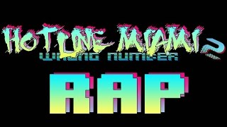 Hotline Miami 2 |Rap Song Tribute| DEFMATCH -
