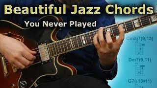 Beautiful Jazz Chords That You Never Played