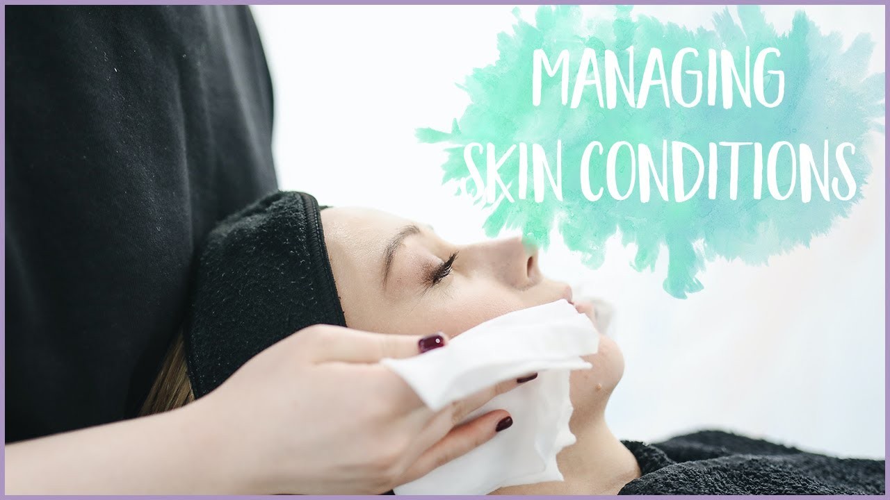 Different Types Of Skin Conditions And Treatments For Them