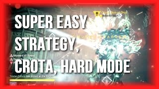 Destiny - Easy Crota Strategy on Hard! (Lots of Wiggle Room)