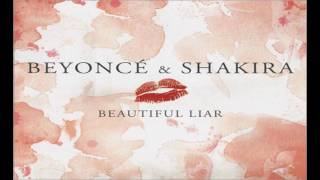 Download Beyonce & Shakira - Beautiful Liar (Male Voice....es?) Mp3 and Videos