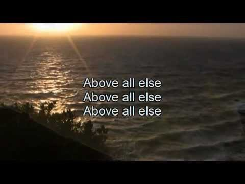 Above all else - with lyrics