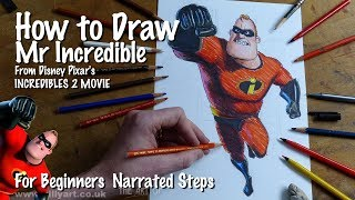 How to Draw Mr Incredible - Bob Parr from Incredibles 2 voiced by Craig T Nelson