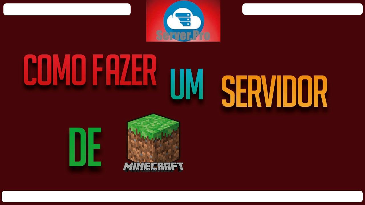 Tutorial - Como Fazer Um Servidor De Minecraft. - YouTube
