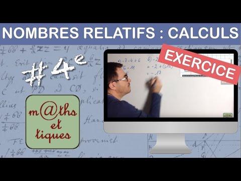 Exercice Effectuer Des Calculs Avec Les Nombres Relatifs 2 Quatrieme Youtube