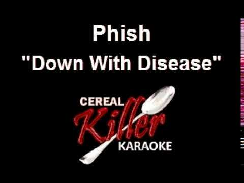 CKK - Phish - Down With Disease (Karaoke)