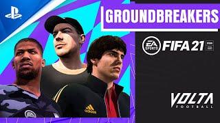 FIFA 21 | Introducing VOLTA Football Groundbreakers | PS4