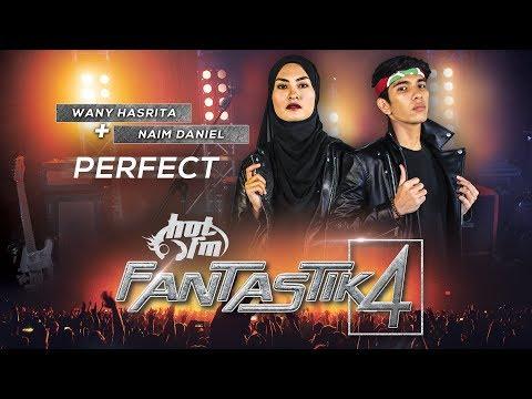 Fantastik 4 | Naim Daniel & Wany Hasrita - Perfect (Duet)-Minggu 2