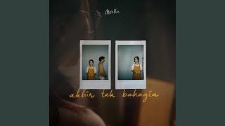 Download lagu Akhir Tak Bahagia