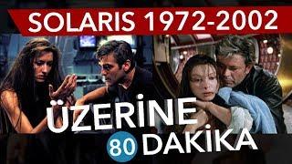 SOLARIS 1972 ve 2002 - Sinema Günlükleri Bölüm #35 - İlker Canikligil'e sevgilerimizle...