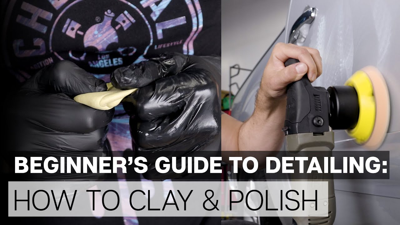 Detailing Flow Chart Beginner's Guide! - Part 2 - Clay & Polish