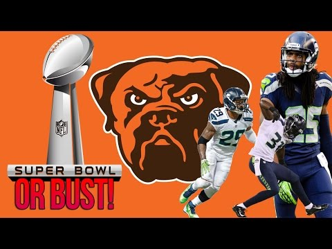 Legion of Boom on the BROWNS | Super Bowl OR BUST | Madden 17 Connected Franchise Mode
