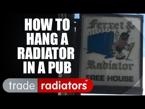 Hanging A Radiator In A Pub  Trade Radiators