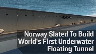 Norway Slated To Build World's First Underwater Floating Tunnel