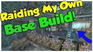 Raiding My Base Build!   Official PvP   ARK: Survival Evolved