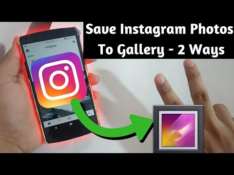How To Save Instagram Photos  On Android Phone Gallery - 2 Ways - Download With And Without App 2018