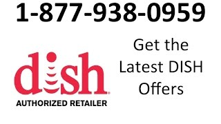 Dish Network 1-877-938-0939 deals in Clarksville, TN | Best Dish Satellite TV offers in Clarksvil...