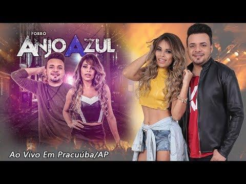Forro Anjo Azul Ao Vivo em Pracuúba/AP ((Áudio Show Completo))