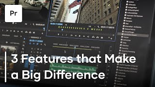 3 Little Things That Make A Big Difference in Premiere Pro