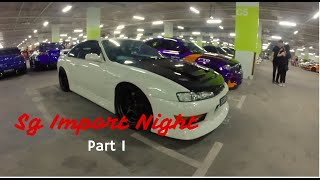 Sg IMPORT NIGHT Pt. I| Tokyo Drift in Real Life
