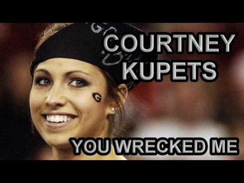 Courtney Kupets || All you ever did was wreck me