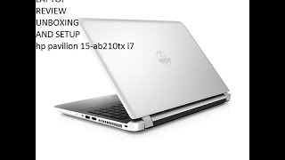 hp pavilion notebook 15 ab210tx intel core i7 6th generation full hd review and unboxing