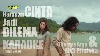 Download Harapan cinta jadi dilema- thomas arya-karoke tanpa pokal(vidio klipp)(kepleh)