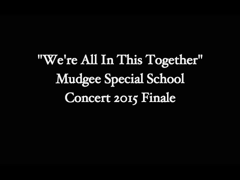 We're All In This Together Concert 2015 Finale Mudgee Special School Mudgee Special School